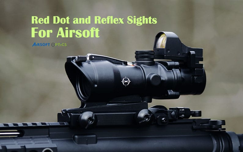 Red Dot and Reflex Sight