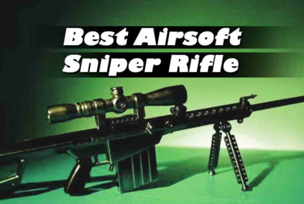 Best Airsoft Sniper Rifle Review