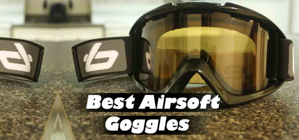 best airsoft goggles featured